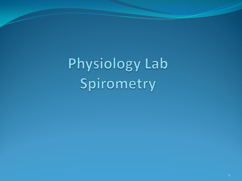 Physiology Lab Spirometry