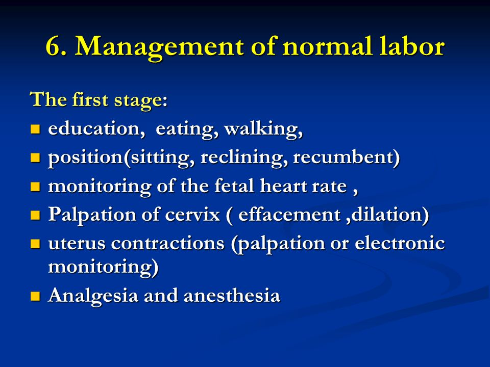 6. Management of normal labor