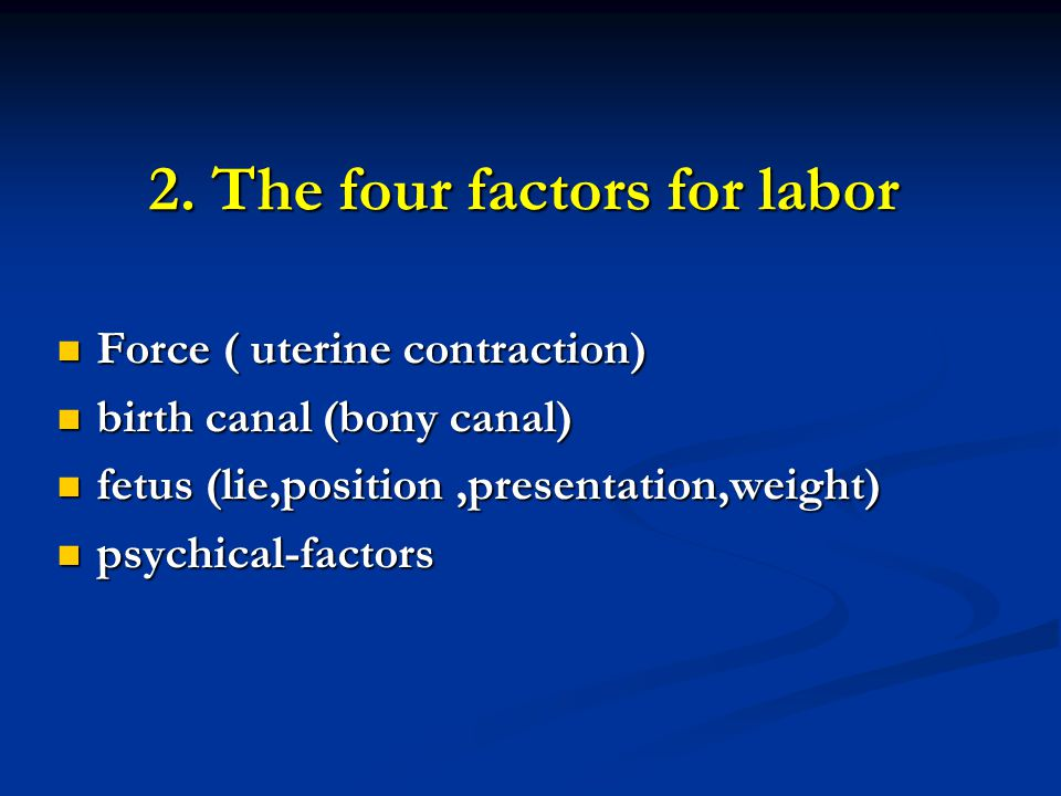 2. The four factors for labor