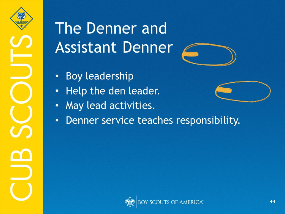 The Denner and Assistant Denner