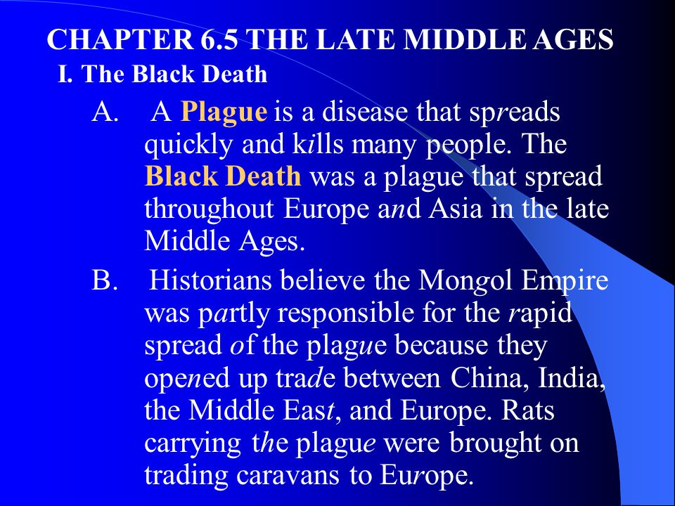 CHAPTER 6.5 THE LATE MIDDLE AGES