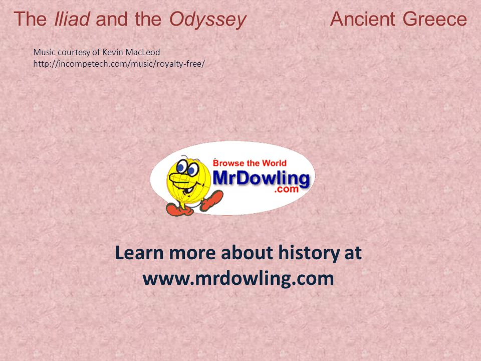 The Iliad and the Odyssey Ancient Greece - ppt video online