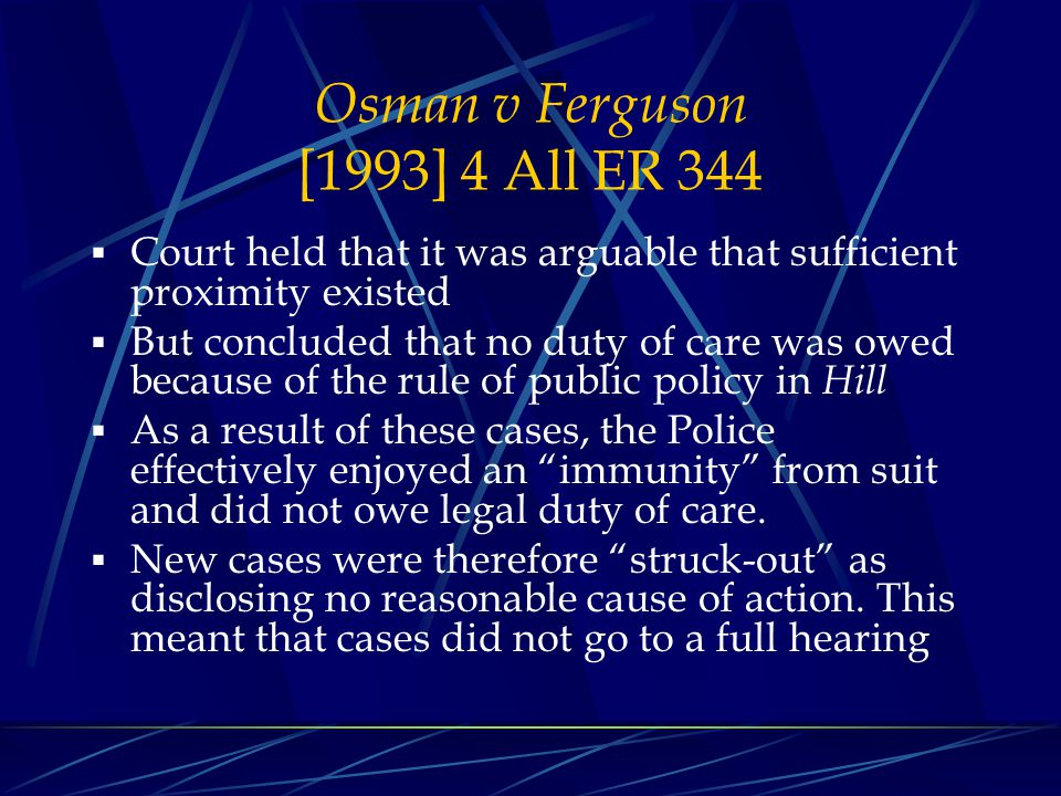 Osman v Ferguson [1993] 4 All ER 344