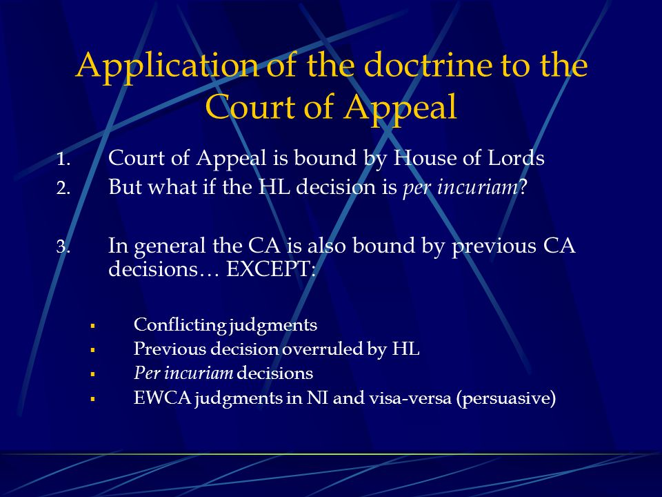 Application of the doctrine to the Court of Appeal