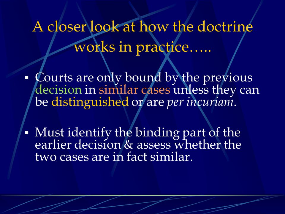A closer look at how the doctrine works in practice…..