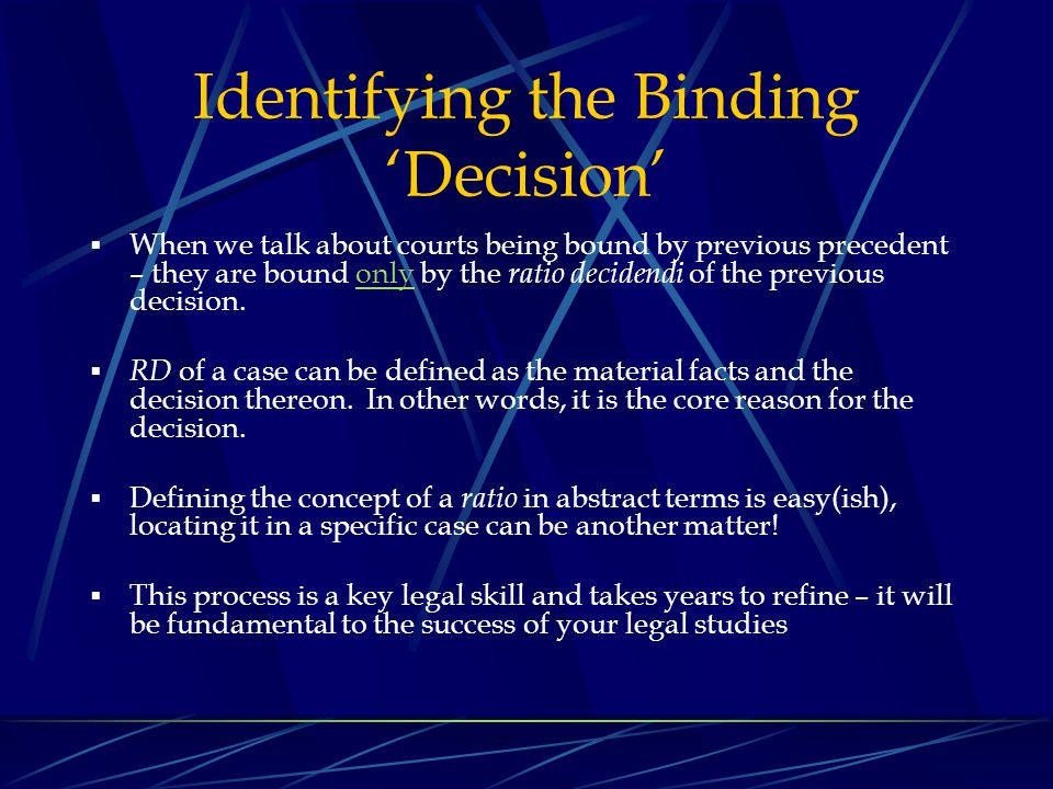 Identifying the Binding 'Decision'