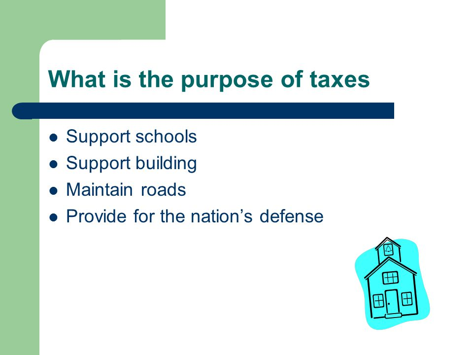 What is the purpose of taxes