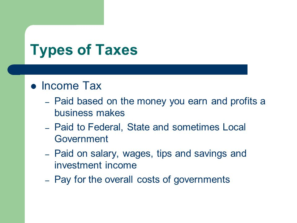 Types of Taxes Income Tax