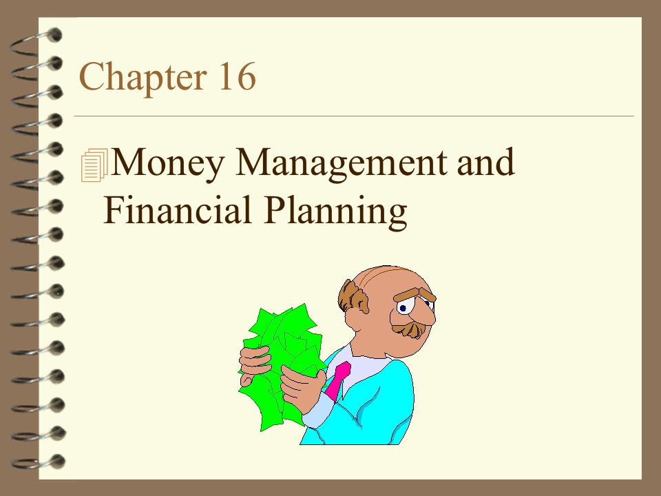 Money Management and Financial Planning