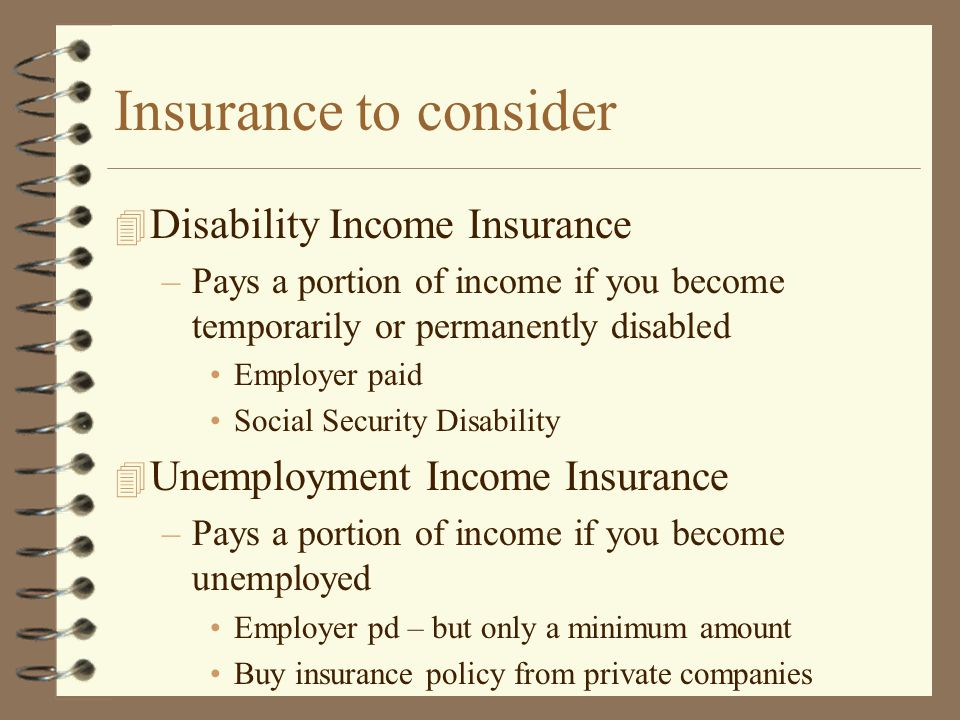 Insurance to consider Disability Income Insurance