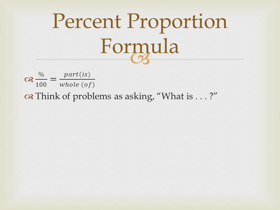 Percent Proportion Formula