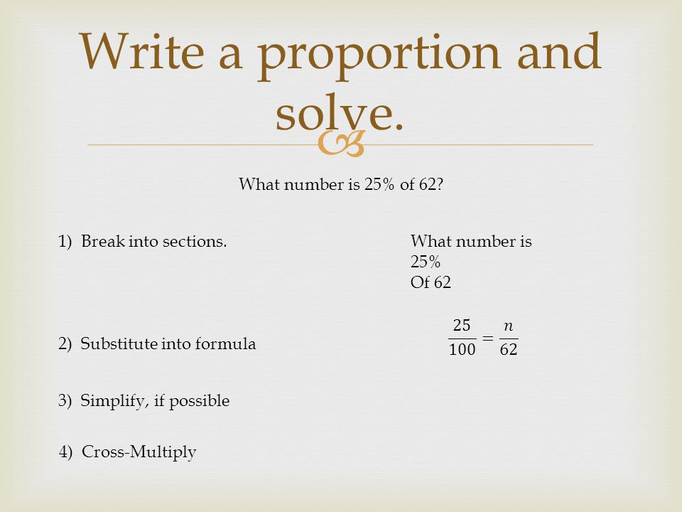Write a proportion and solve.