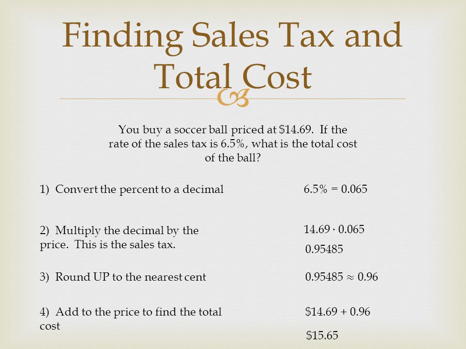 Finding Sales Tax and Total Cost