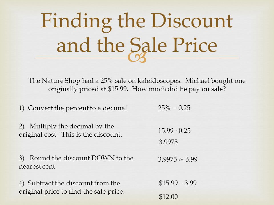 Finding the Discount and the Sale Price