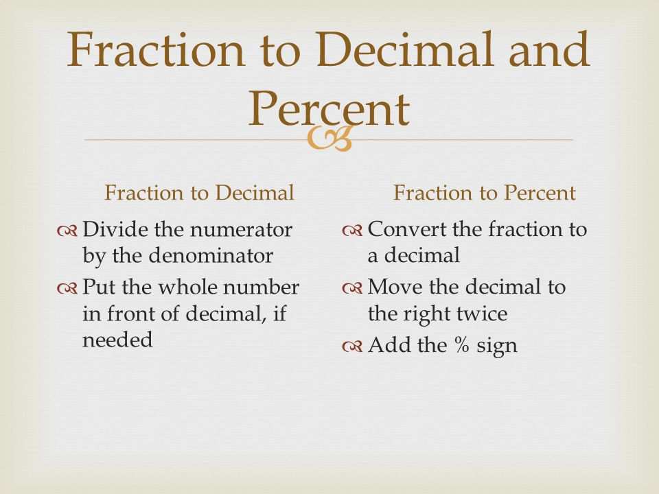 Fraction to Decimal and Percent