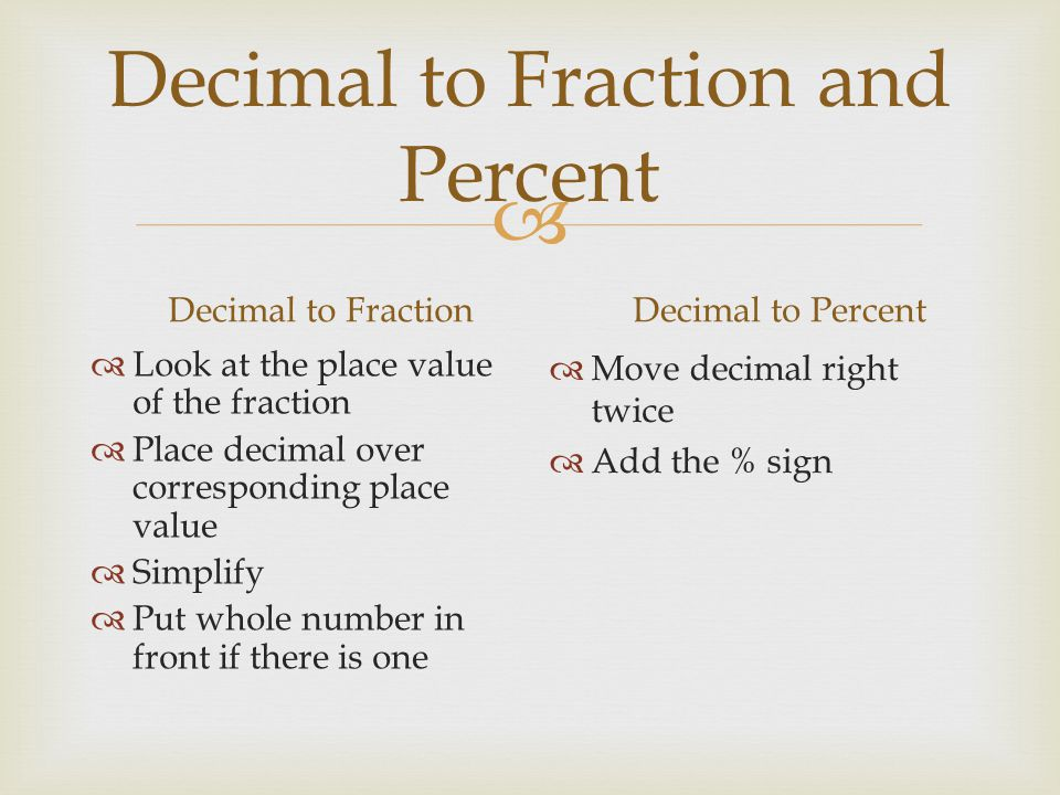 Decimal to Fraction and Percent