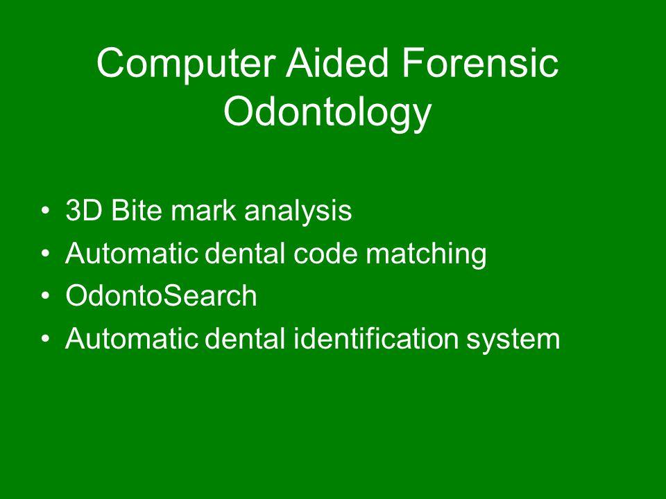Case Study Cse 891 Forensic Odontology Ppt Video Online Download