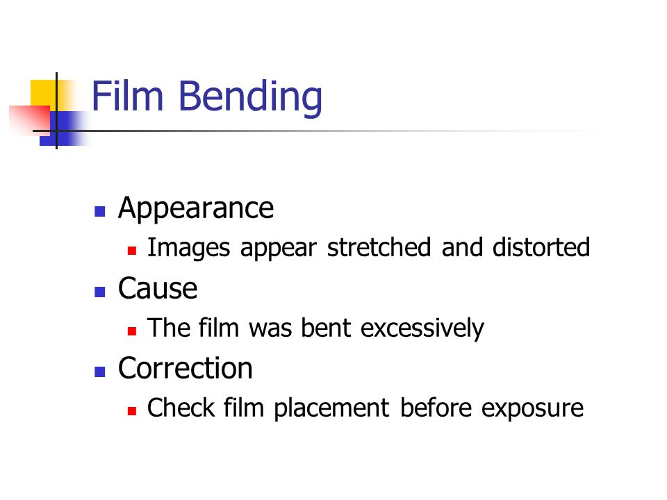 Film Bending Appearance Cause Correction