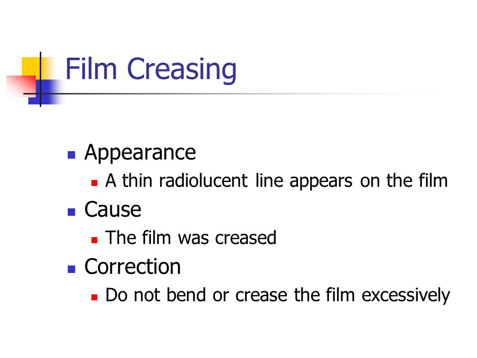 Film Creasing Appearance Cause Correction