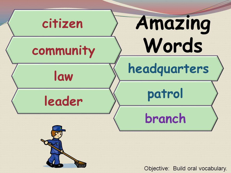 Amazing Words citizen community headquarters law patrol leader branch