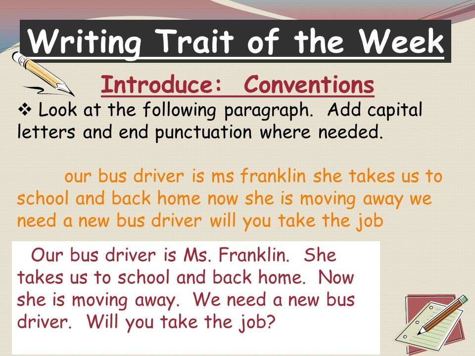 Writing Trait of the Week Introduce: Conventions