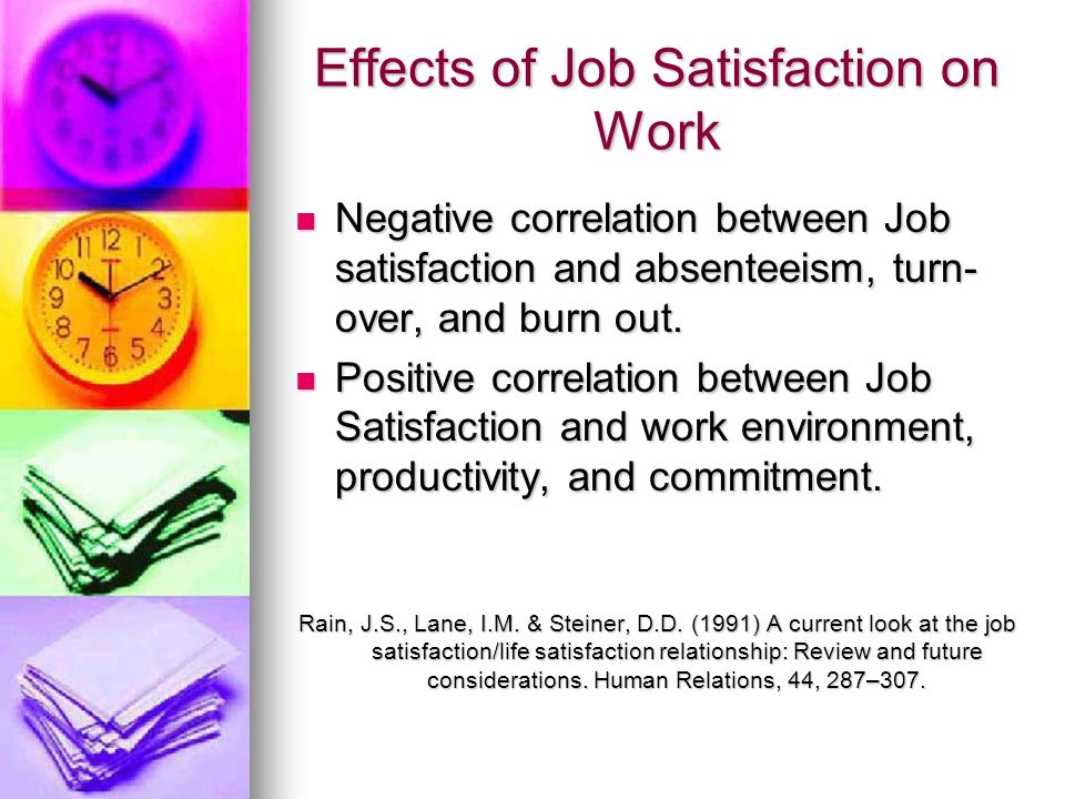 Effects of Job Satisfaction on Work