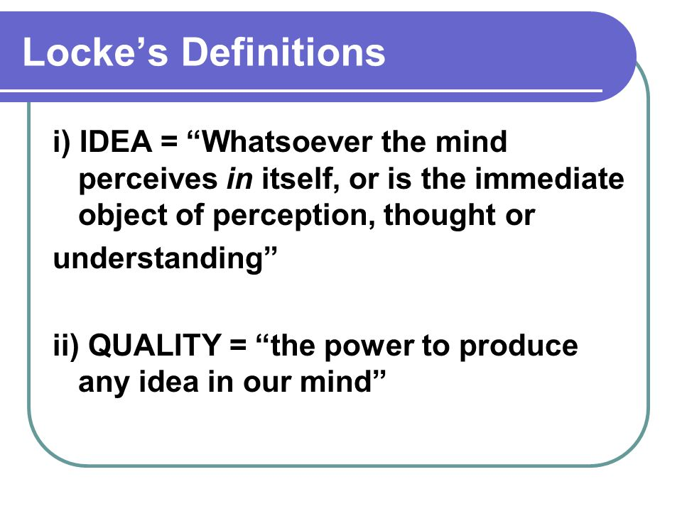 73ffcae2586 LOCKE'S CAUSAL THEORY OF PERCEPTION - ppt video online download