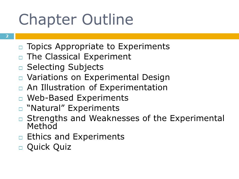 Chapter Outline Topics Appropriate to Experiments