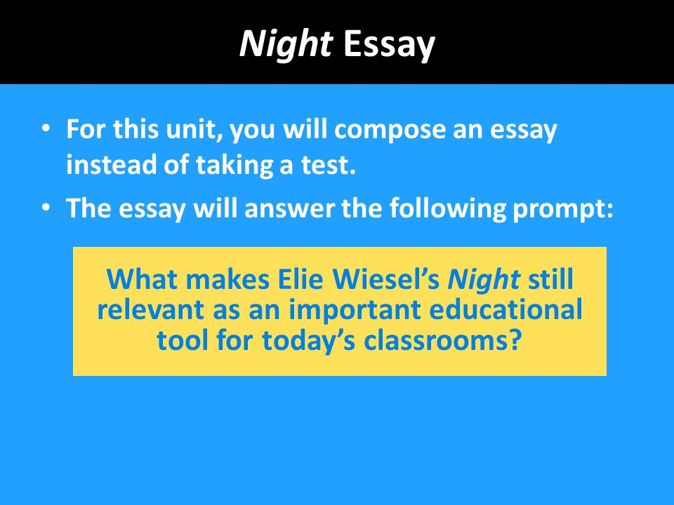 Essay On Health Care Reform  Night  English Class Reflection Essay also How To Start A Synthesis Essay Night Essay For This Unit You Will Compose An Essay Instead Of  Search Essays In English