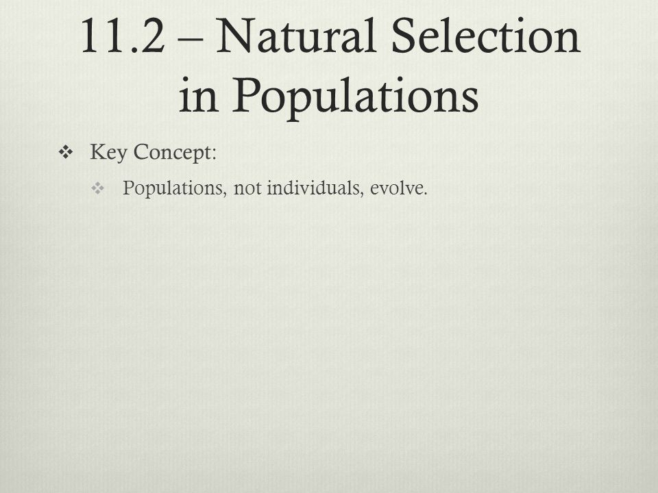 11.2 – Natural Selection in Populations