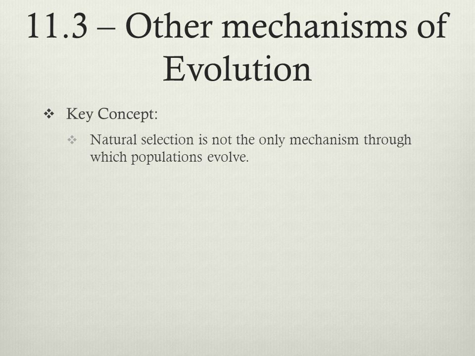 11.3 – Other mechanisms of Evolution