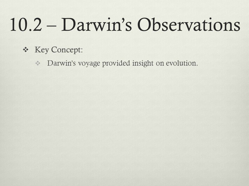 10.2 – Darwin's Observations