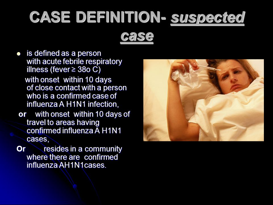 CASE DEFINITION- suspected case