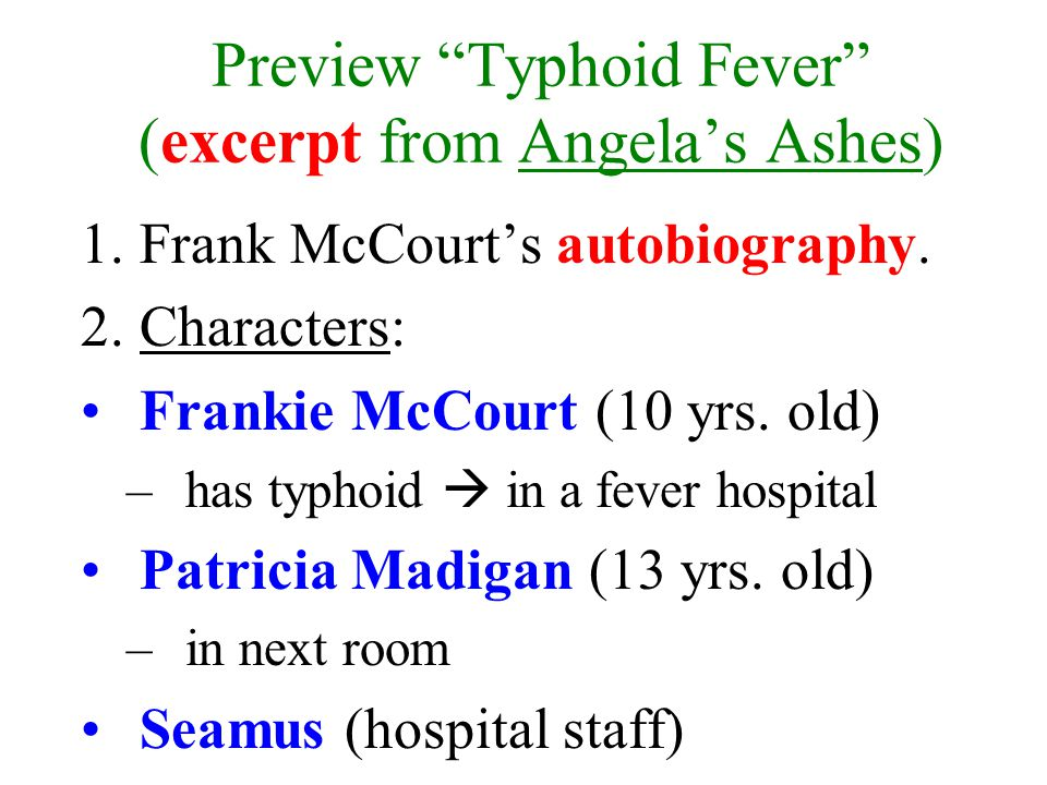 typhoid fever from angelas ashes
