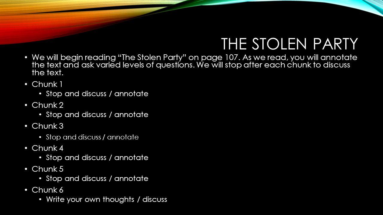 the stolen party theme