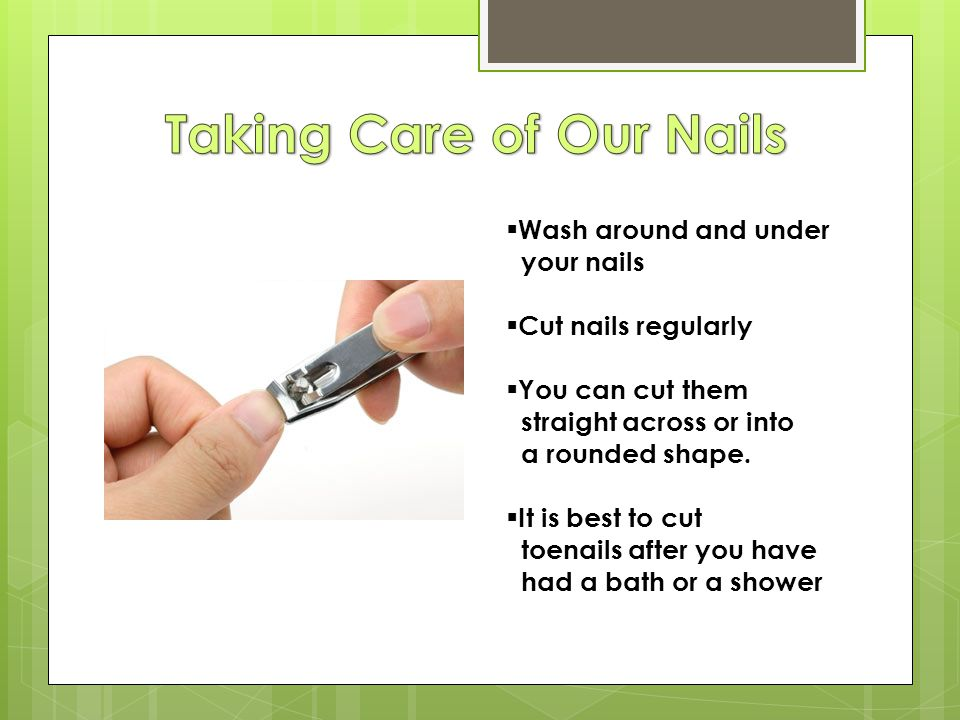 Taking Care of Our Nails