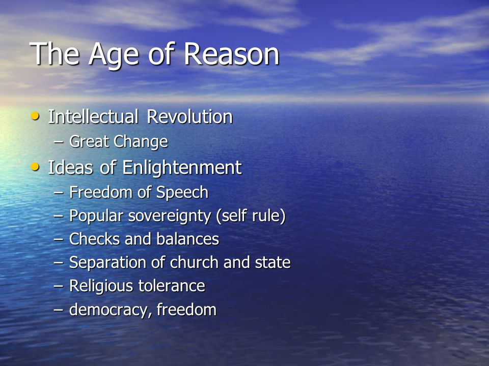 The Age of Reason Intellectual Revolution Ideas of Enlightenment