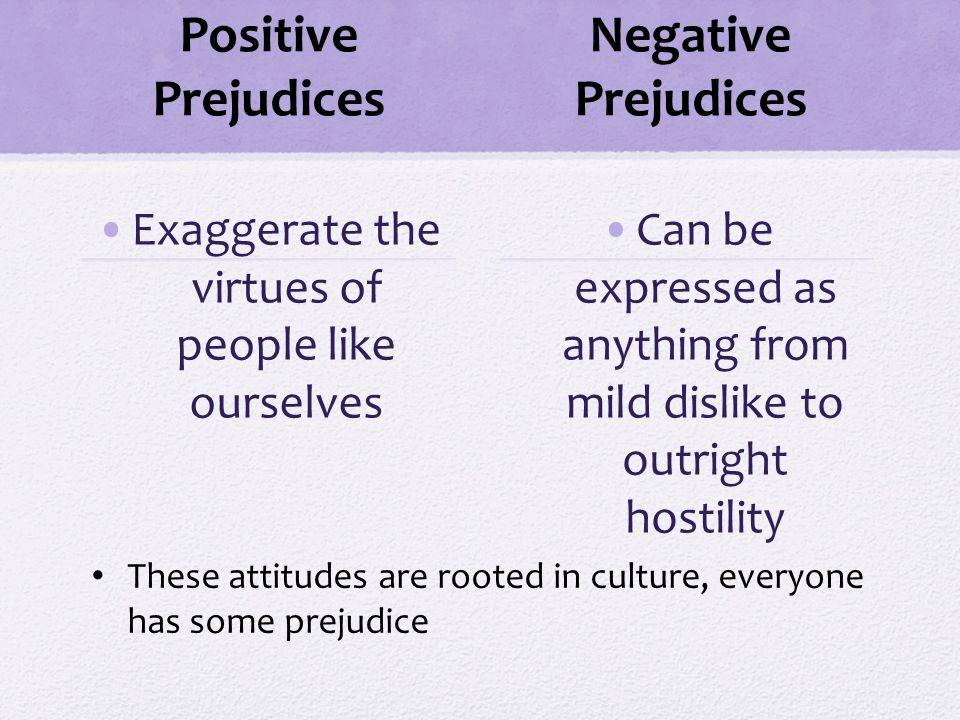 positive prejudice