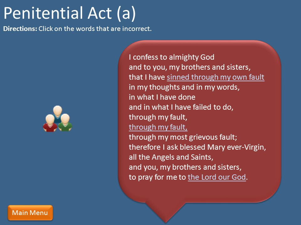 Penitential Act (a) Directions: Click on the words that are incorrect.