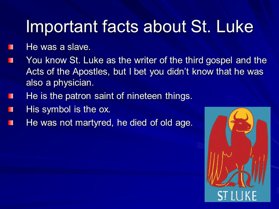St Luke The Evangelist By Luke Goins Ppt Download