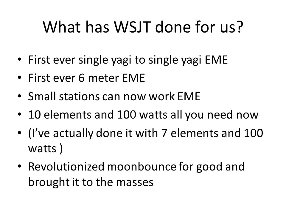 What has WSJT done for us