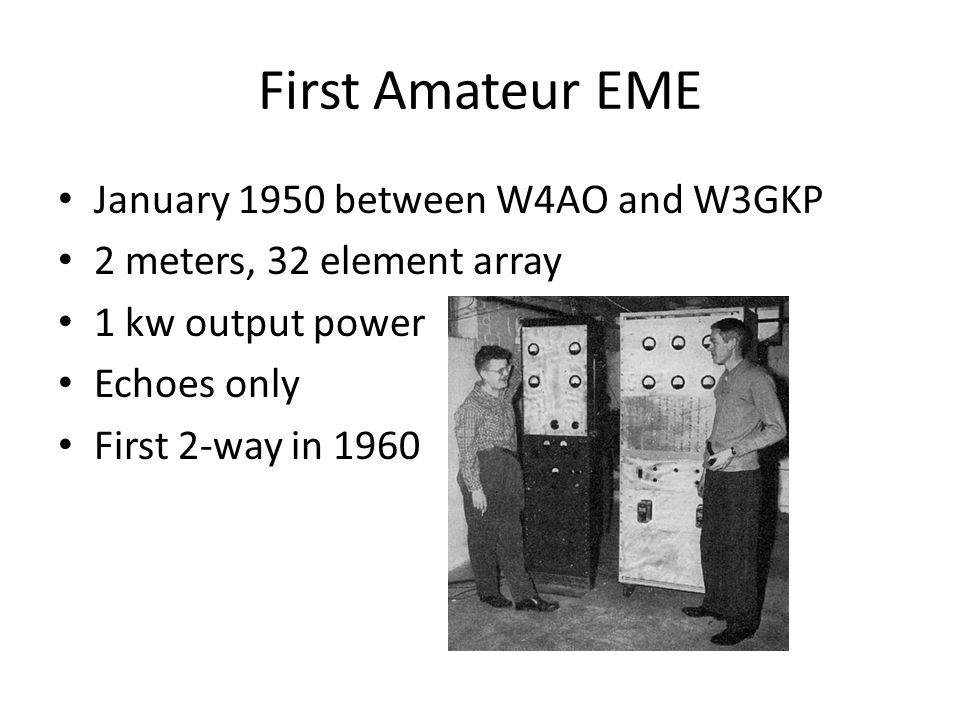 First Amateur EME January 1950 between W4AO and W3GKP