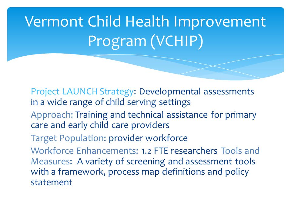 Vermont Child Health Improvement Program (VCHIP)
