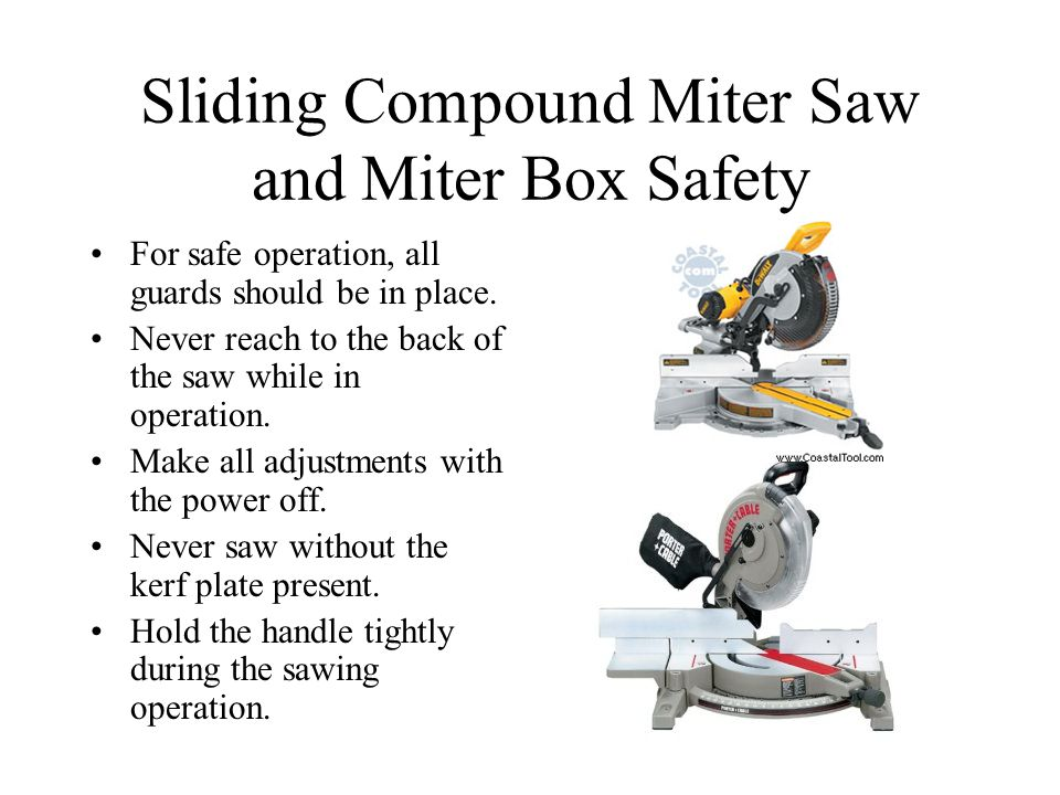 Sliding Compound Miter Saw and Miter Box Safety