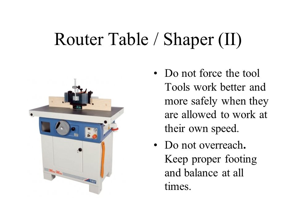 Router Table / Shaper (II)
