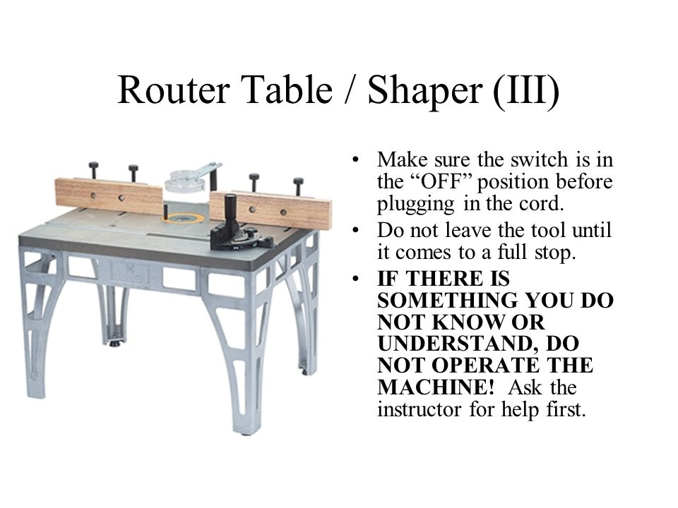 Router Table / Shaper (III)
