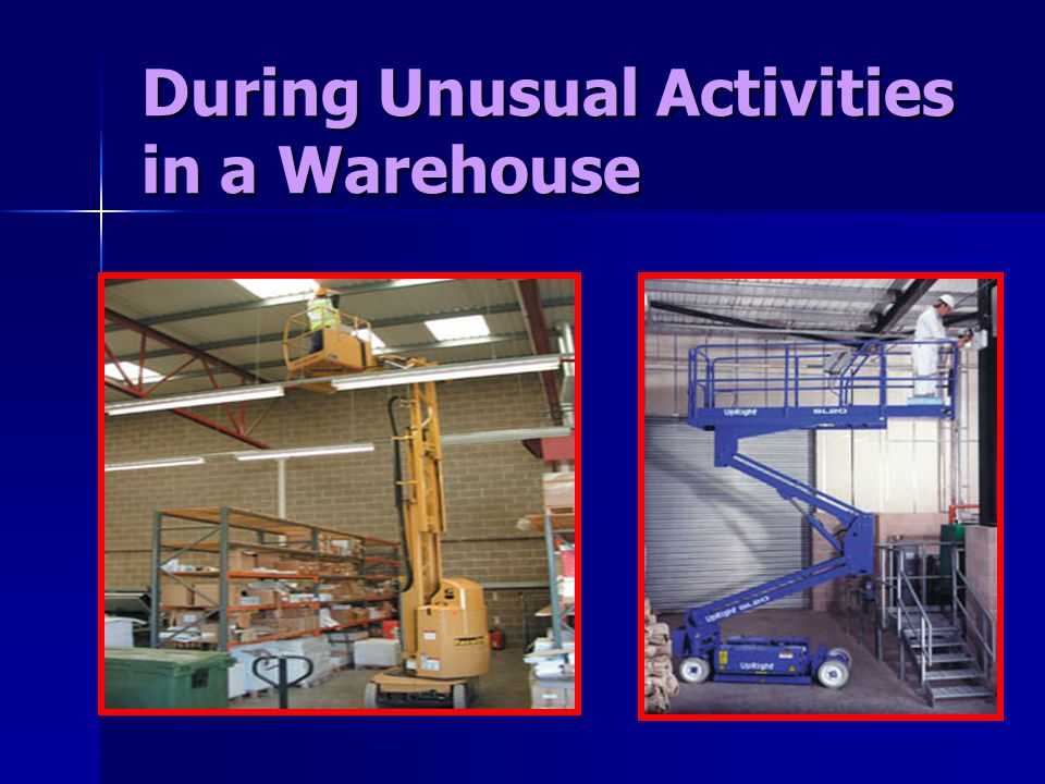 During Unusual Activities in a Warehouse