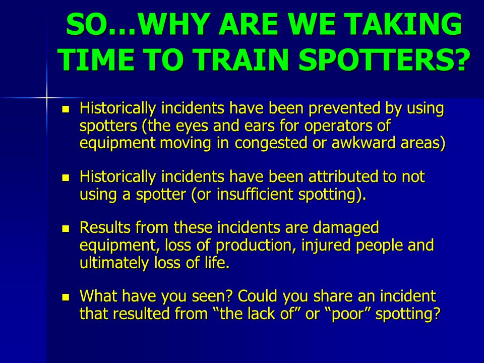 SO…WHY ARE WE TAKING TIME TO TRAIN SPOTTERS
