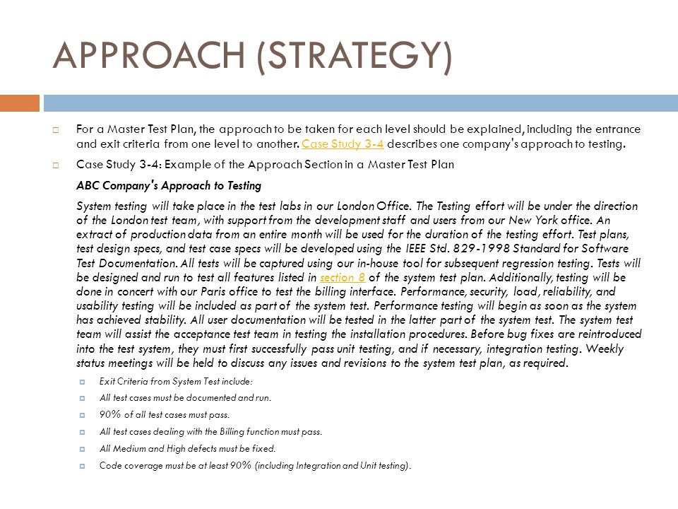 21 APPROACH STRATEGY For A Master Test Plan