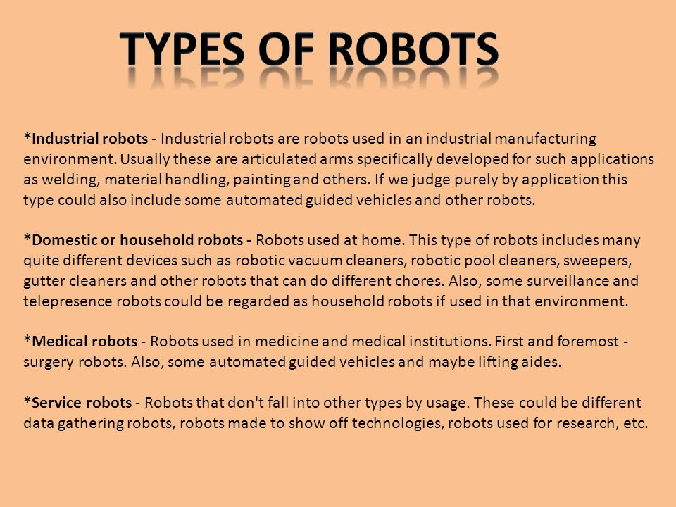 Types Of Robots Presentations Ppt Video Online Download